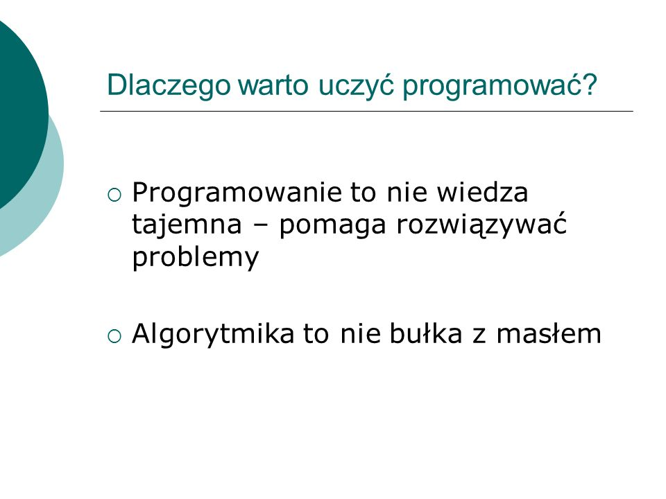 Dlaczego warto uczyć programować