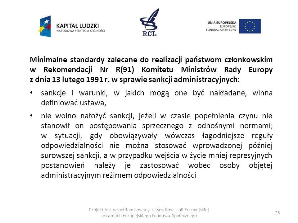Minimalne standardy zalecane do realizacji państwom członkowskim w Rekomendacji Nr R(91) Komitetu Ministrów Rady Europy z dnia 13 lutego 1991 r. w sprawie sankcji administracyjnych: