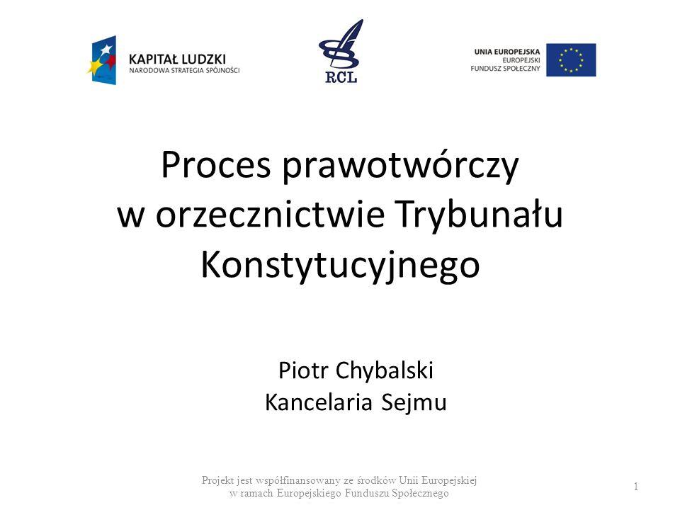 Proces prawotwórczy w orzecznictwie Trybunału Konstytucyjnego