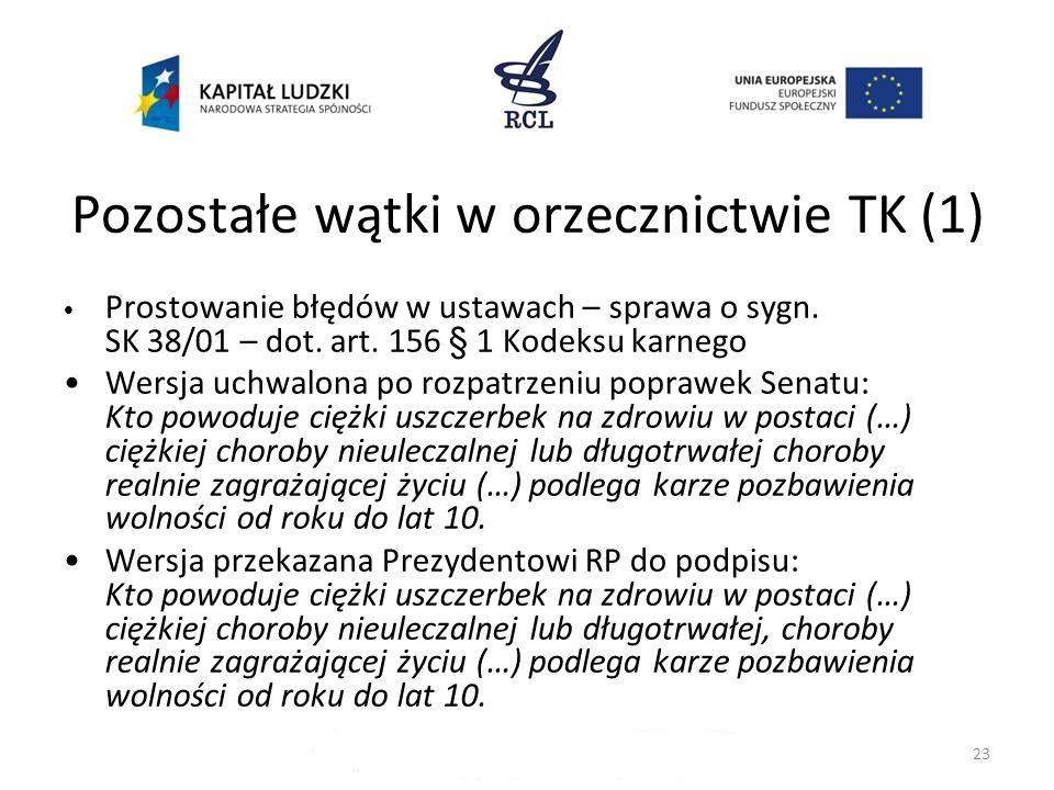Pozostałe wątki w orzecznictwie TK (1)