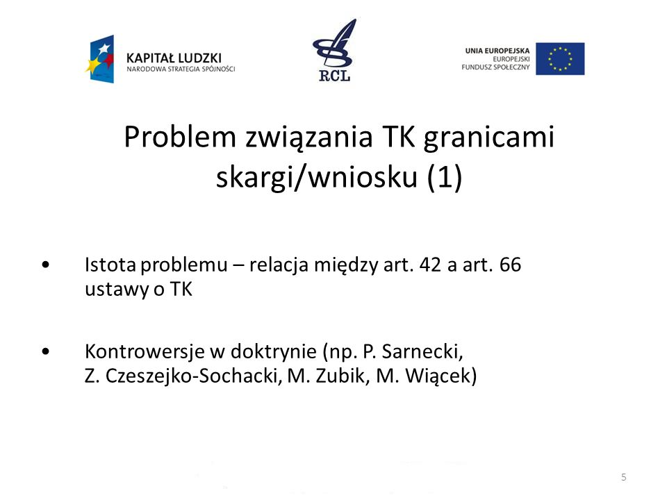 Problem związania TK granicami skargi/wniosku (1)