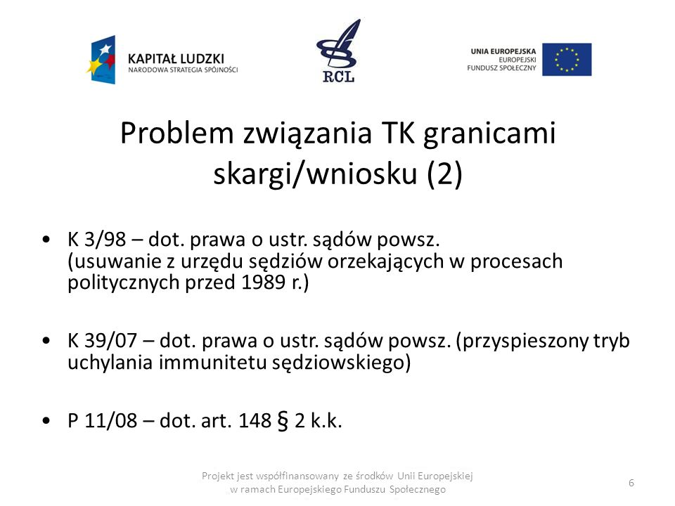 Problem związania TK granicami skargi/wniosku (2)
