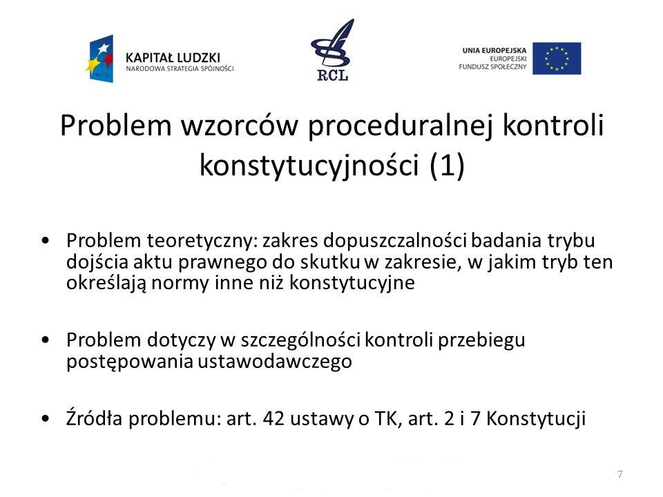 Problem wzorców proceduralnej kontroli konstytucyjności (1)