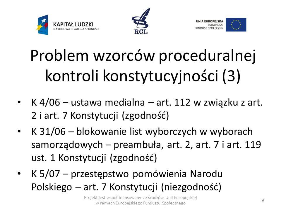 Problem wzorców proceduralnej kontroli konstytucyjności (3)