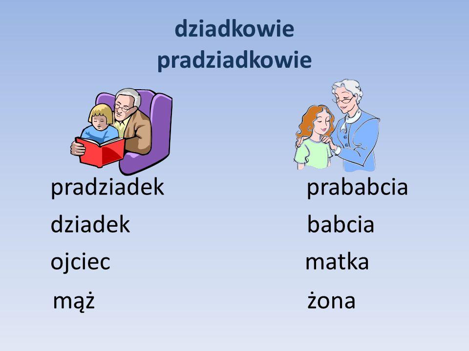 dziadkowie pradziadkowie