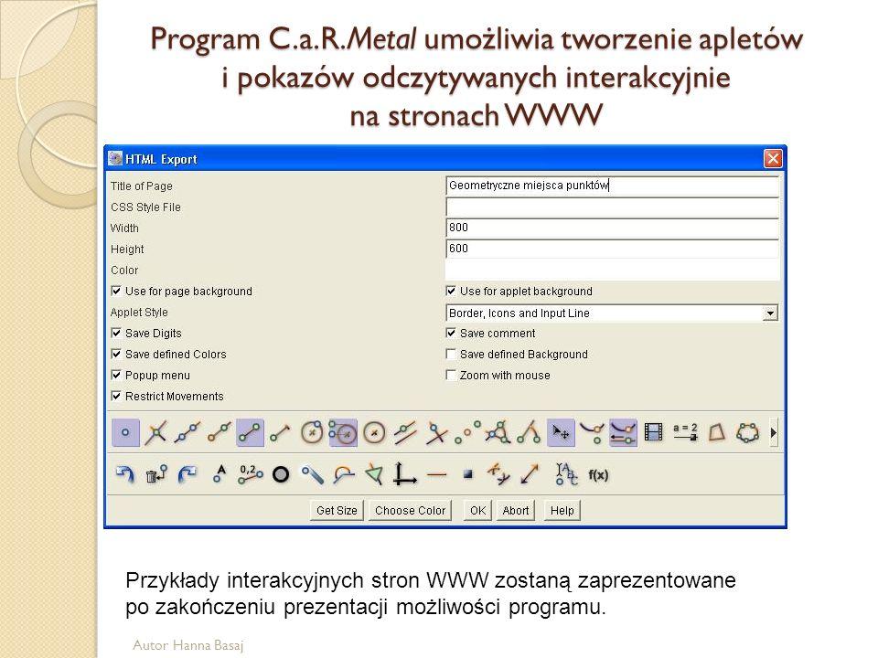 Program C.a.R.Metal umożliwia tworzenie apletów i pokazów odczytywanych interakcyjnie na stronach WWW