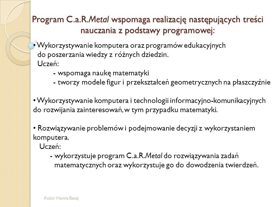 Program C.a.R.Metal wspomaga realizację następujących treści nauczania z podstawy programowej: