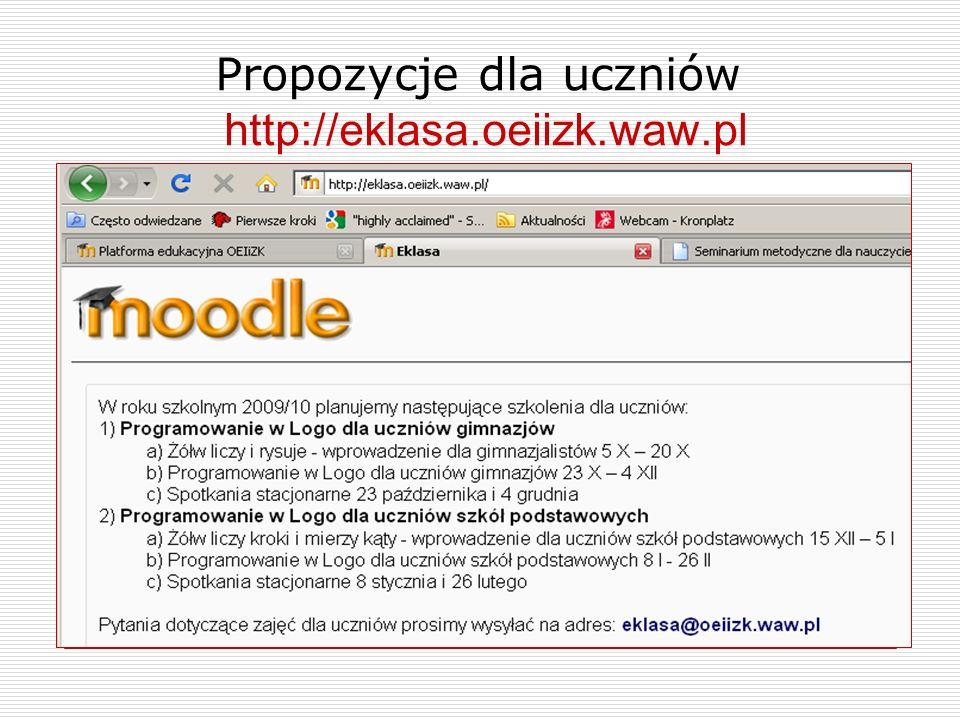 Propozycje dla uczniów http://eklasa.oeiizk.waw.pl