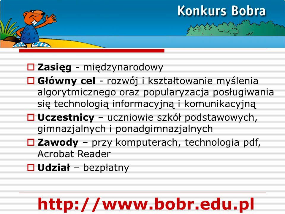 http://www.bobr.edu.pl Zasięg - międzynarodowy