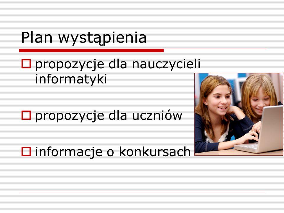 Plan wystąpienia propozycje dla nauczycieli informatyki