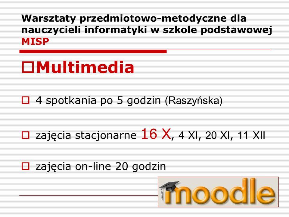 Multimedia 4 spotkania po 5 godzin (Raszyńska)