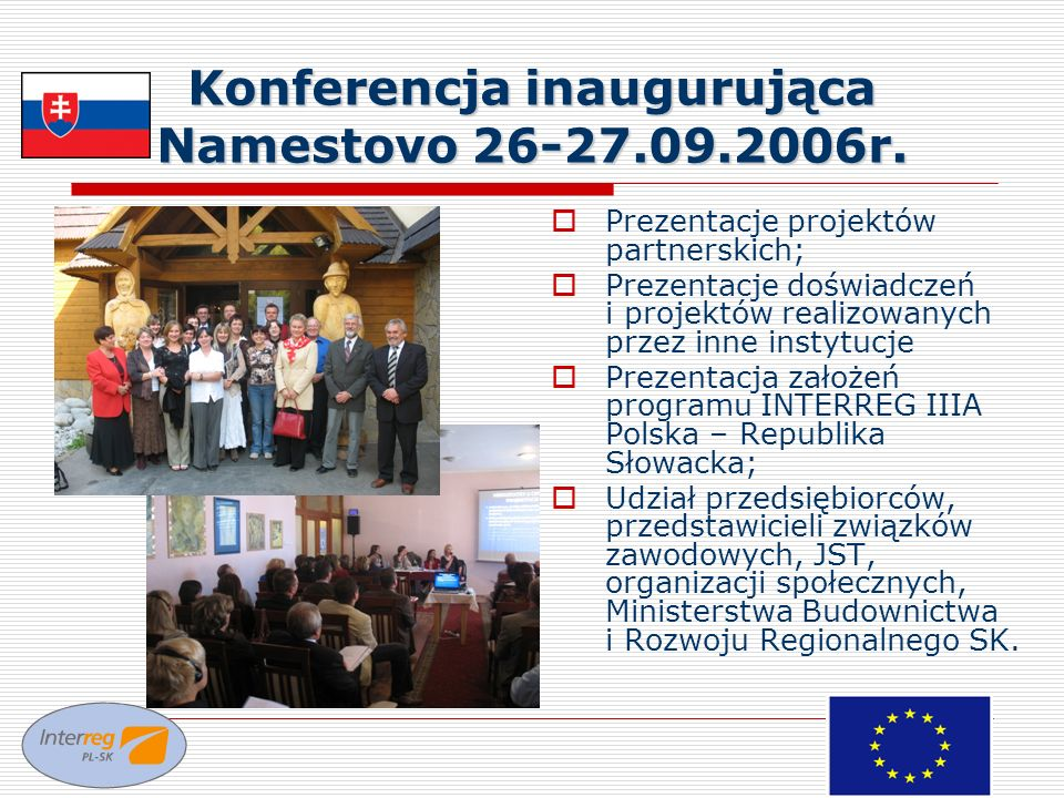 Konferencja inaugurująca Namestovo 26-27.09.2006r.