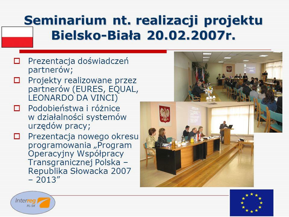 Seminarium nt. realizacji projektu Bielsko-Biała 20.02.2007r.