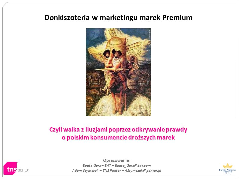 Donkiszoteria w marketingu marek Premium