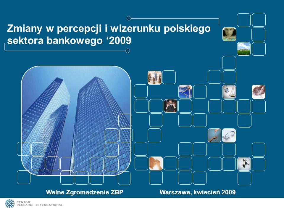 Zmiany w percepcji i wizerunku polskiego sektora bankowego '2009