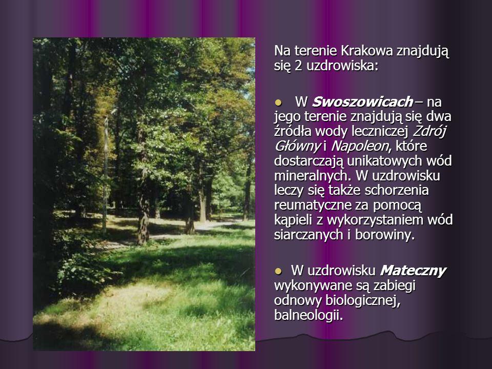 Na terenie Krakowa znajdują się 2 uzdrowiska: