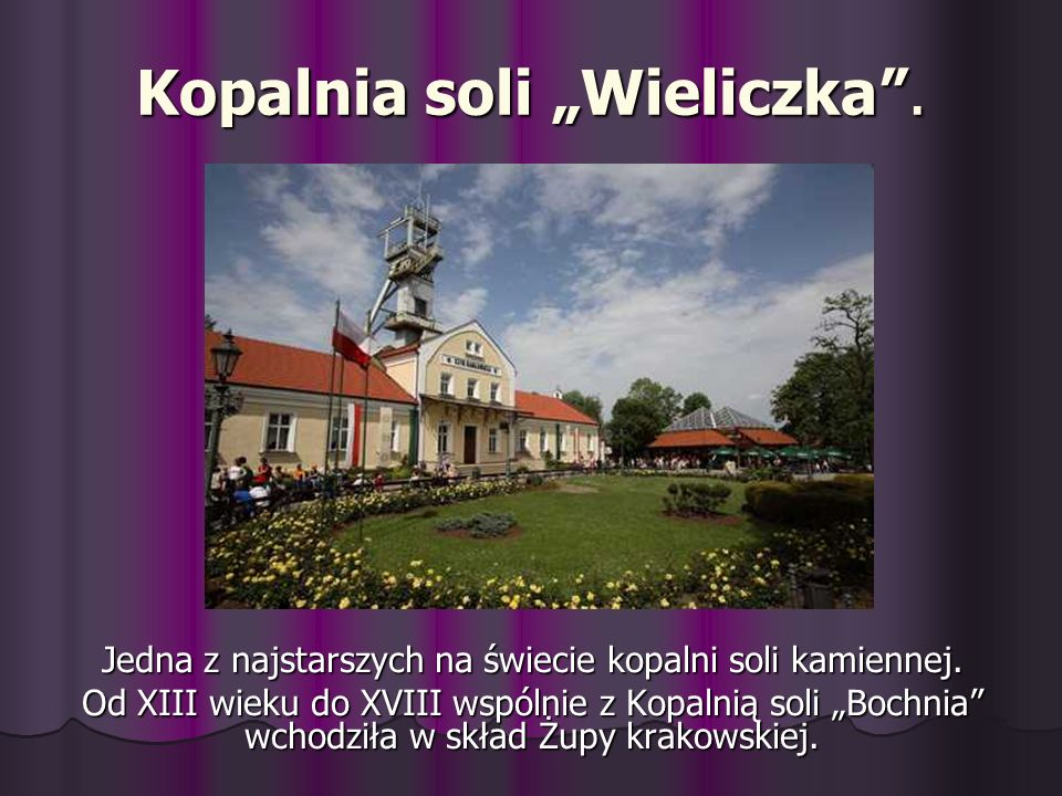 """Kopalnia soli """"Wieliczka ."""