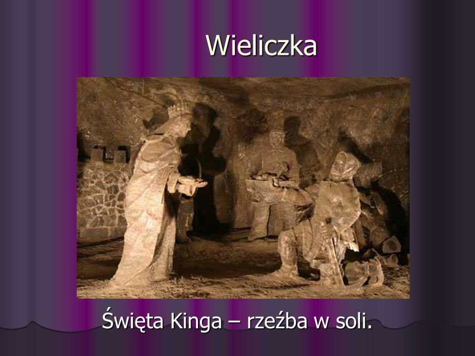 Święta Kinga – rzeźba w soli.
