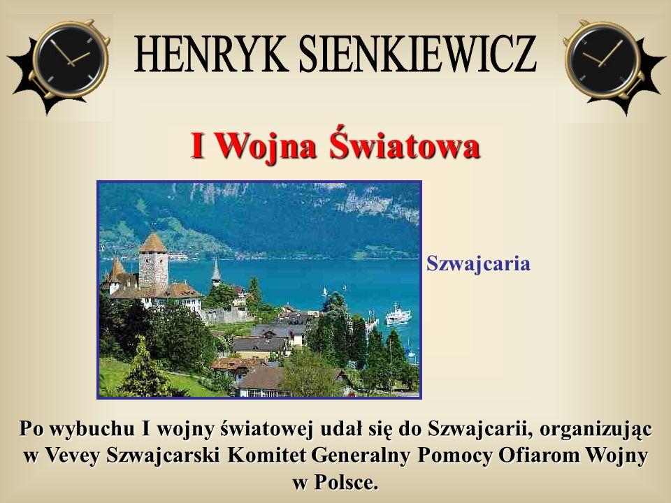 I Wojna Światowa HENRYK SIENKIEWICZ Szwajcaria