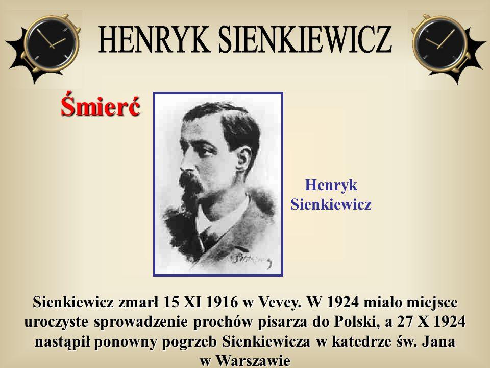 Śmierć HENRYK SIENKIEWICZ Henryk Sienkiewicz