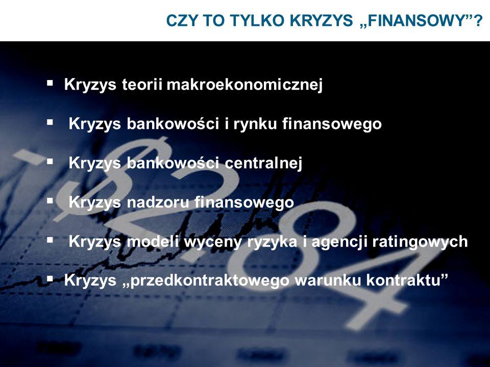 """CZY TO TYLKO KRYZYS """"FINANSOWY"""