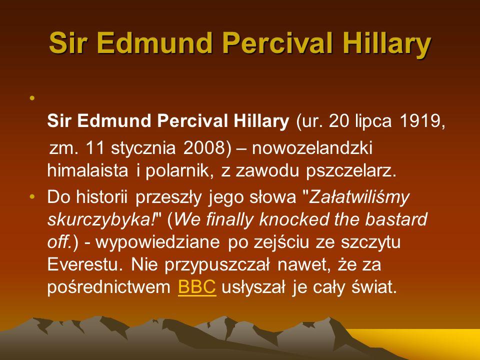 Sir Edmund Percival Hillary