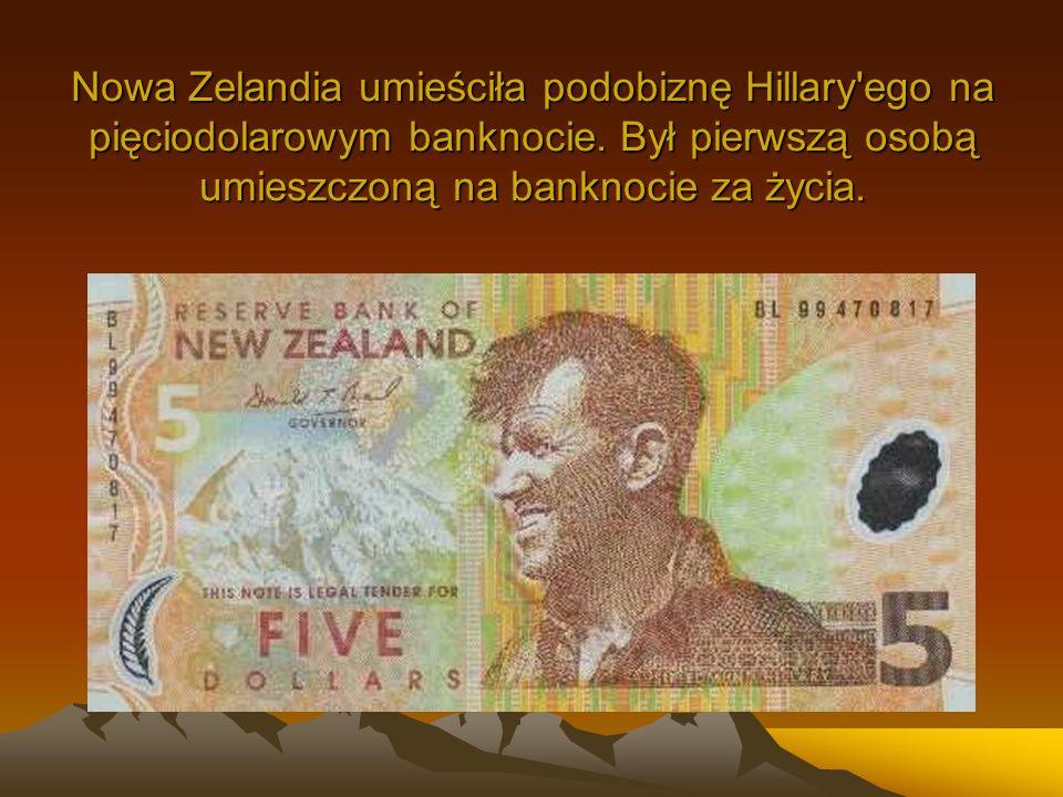 Nowa Zelandia umieściła podobiznę Hillary ego na pięciodolarowym banknocie.