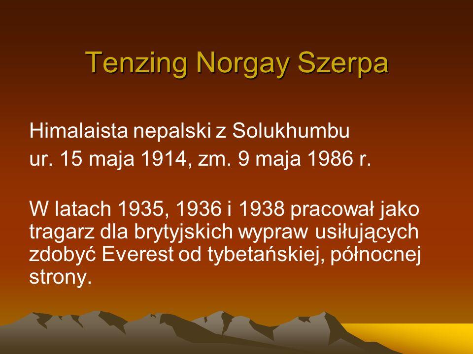 Tenzing Norgay Szerpa Himalaista nepalski z Solukhumbu