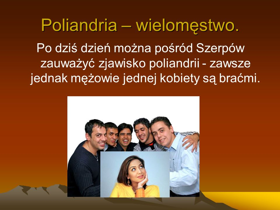 Poliandria – wielomęstwo.