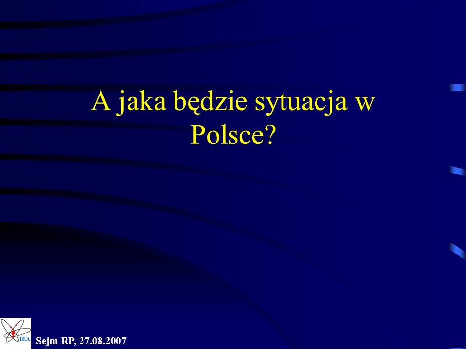 A jaka będzie sytuacja w Polsce