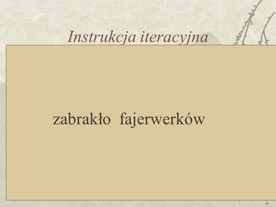 Instrukcja iteracyjna