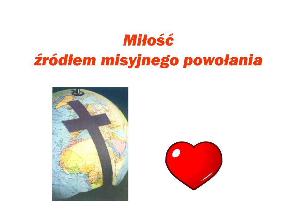 Miłość źródłem misyjnego powołania