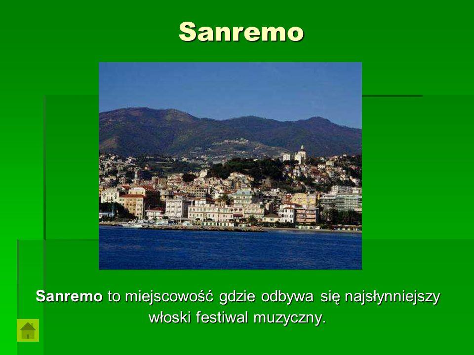 Sanremo Sanremo to miejscowość gdzie odbywa się najsłynniejszy
