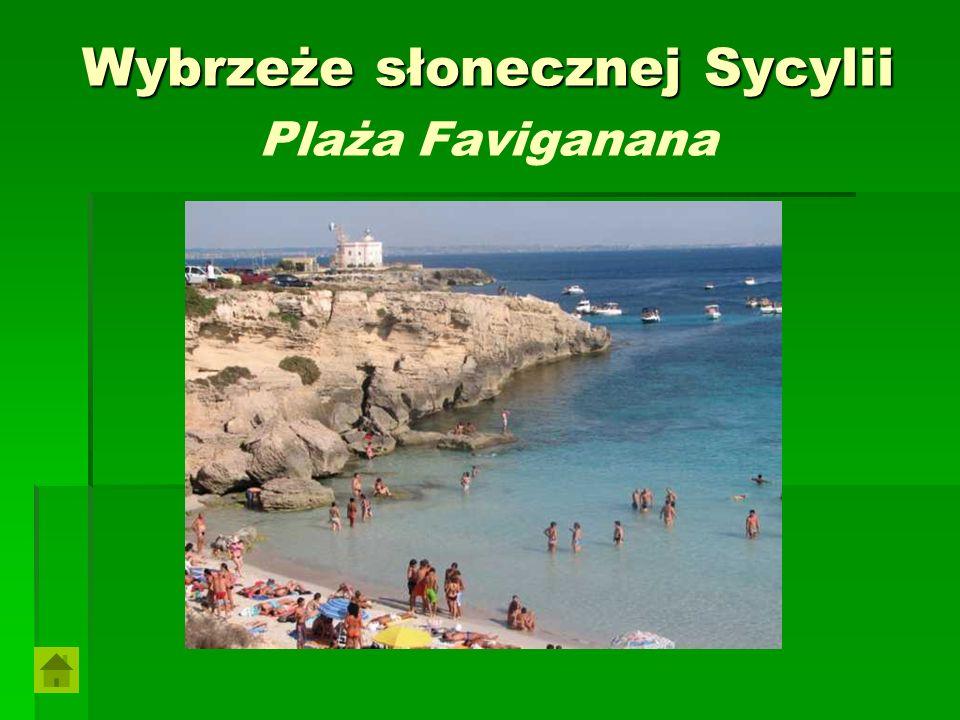 Wybrzeże słonecznej Sycylii Plaża Faviganana