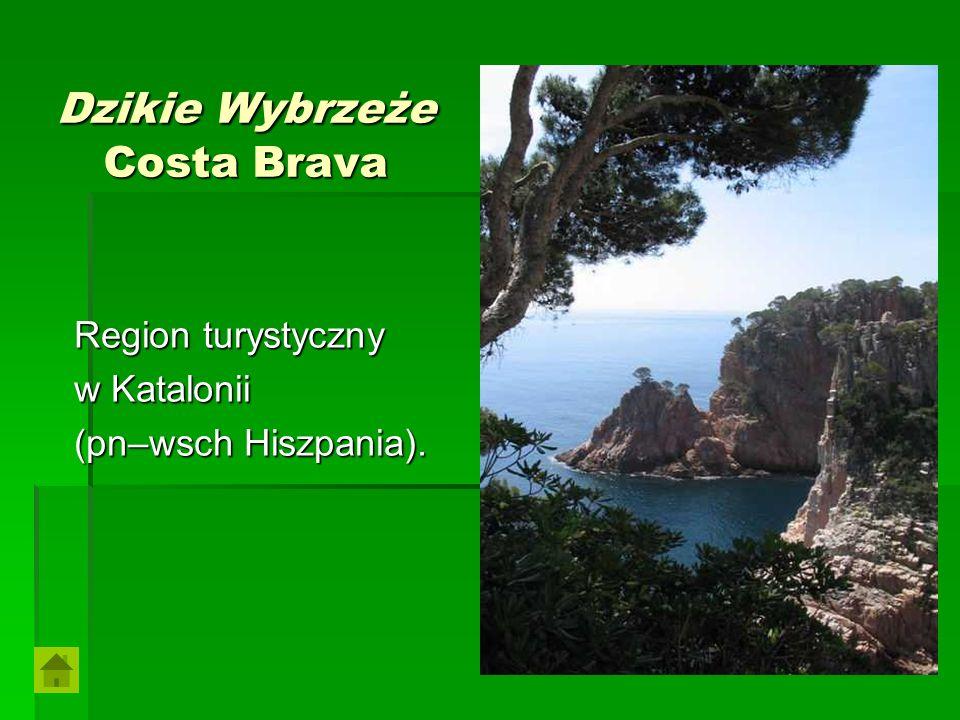 Dzikie Wybrzeże Costa Brava