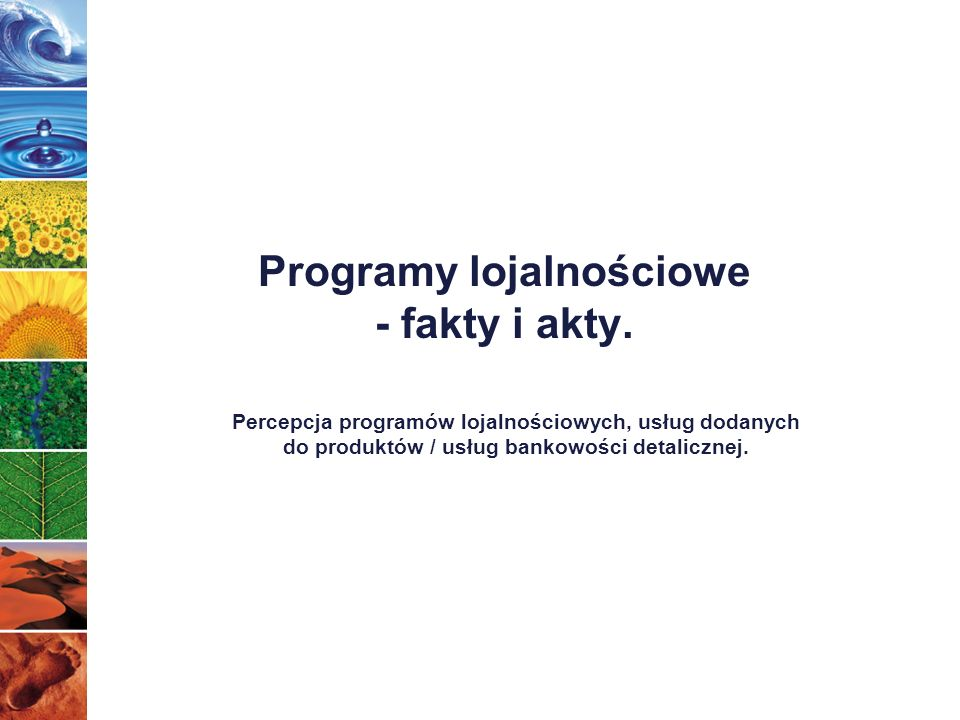 Programy lojalnościowe - fakty i akty.