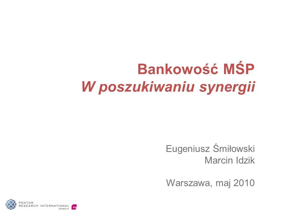 Bankowość MŚP W poszukiwaniu synergii