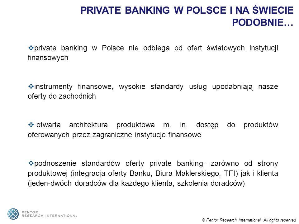 PRIVATE BANKING W POLSCE I NA ŚWIECIE PODOBNIE…