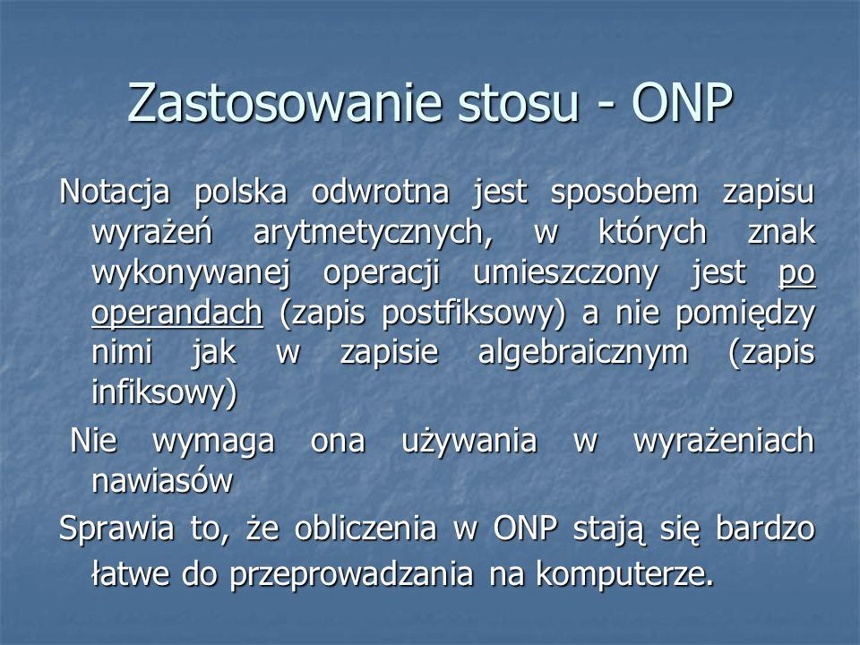 Zastosowanie stosu - ONP