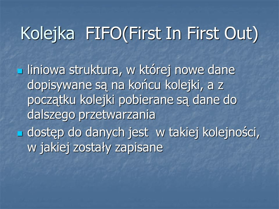 Kolejka FIFO(First In First Out)