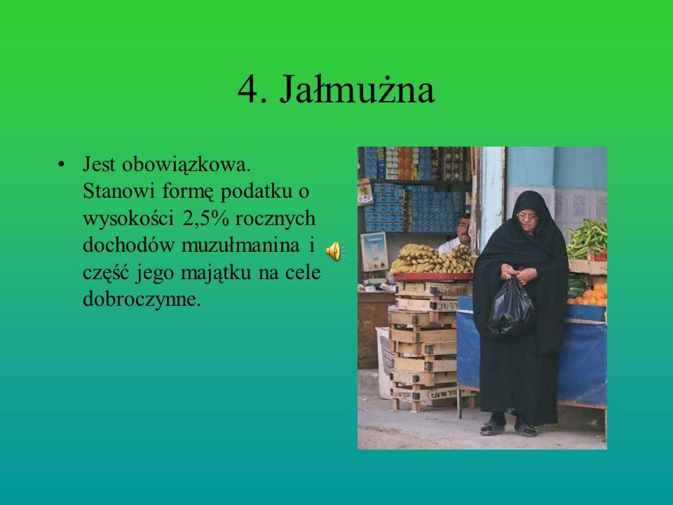 4. Jałmużna Jest obowiązkowa.