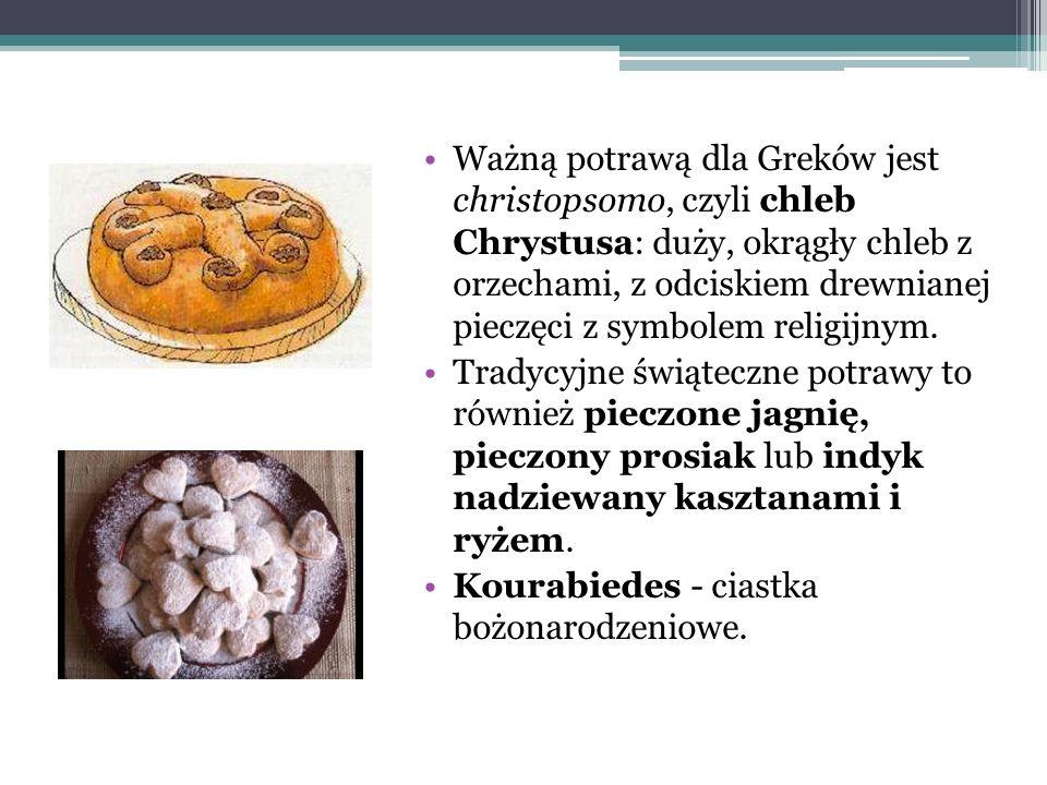 Ważną potrawą dla Greków jest christopsomo, czyli chleb Chrystusa: duży, okrągły chleb z orzechami, z odciskiem drewnianej pieczęci z symbolem religijnym.
