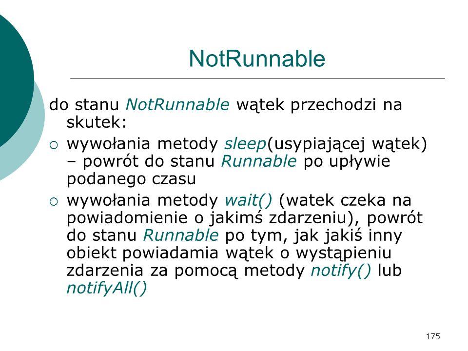 NotRunnable do stanu NotRunnable wątek przechodzi na skutek: