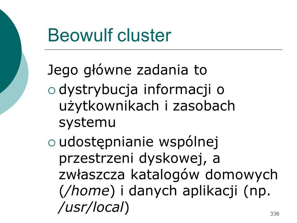 Beowulf cluster Jego główne zadania to