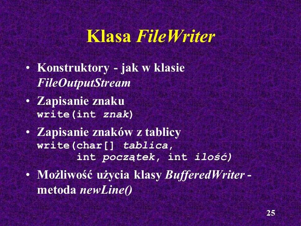 Klasa FileWriter Konstruktory - jak w klasie FileOutputStream