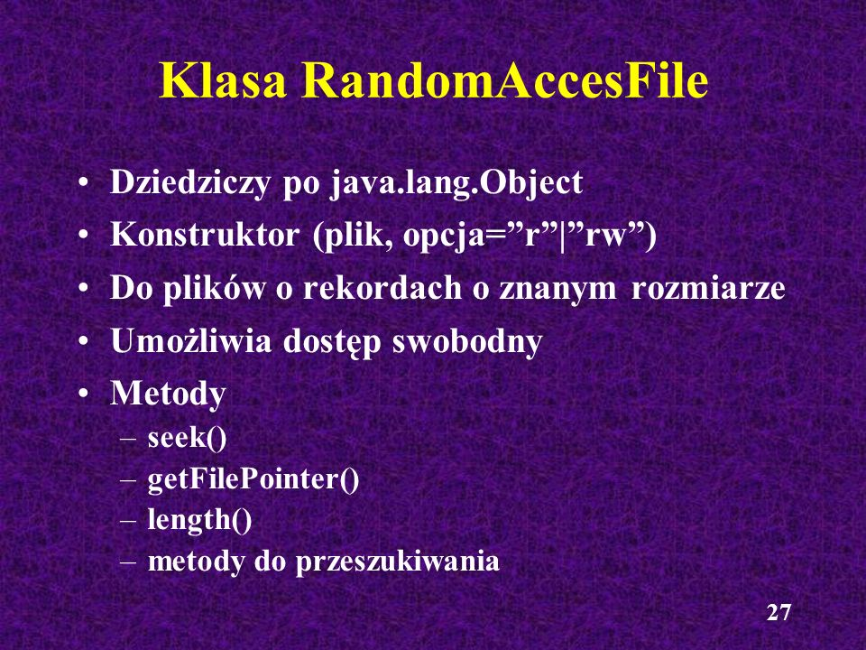 Klasa RandomAccesFile