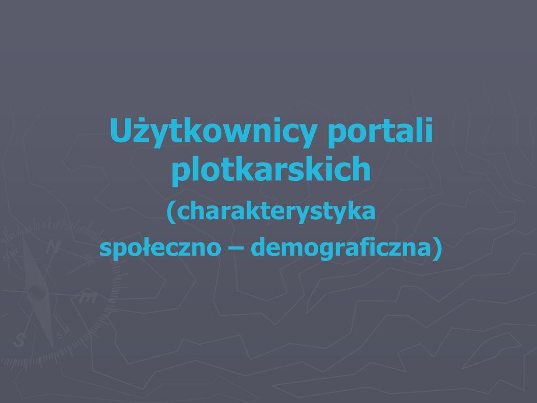 Użytkownicy portali plotkarskich społeczno – demograficzna)