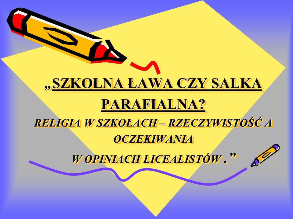 """""""SZKOLNA ŁAWA CZY SALKA PARAFIALNA"""
