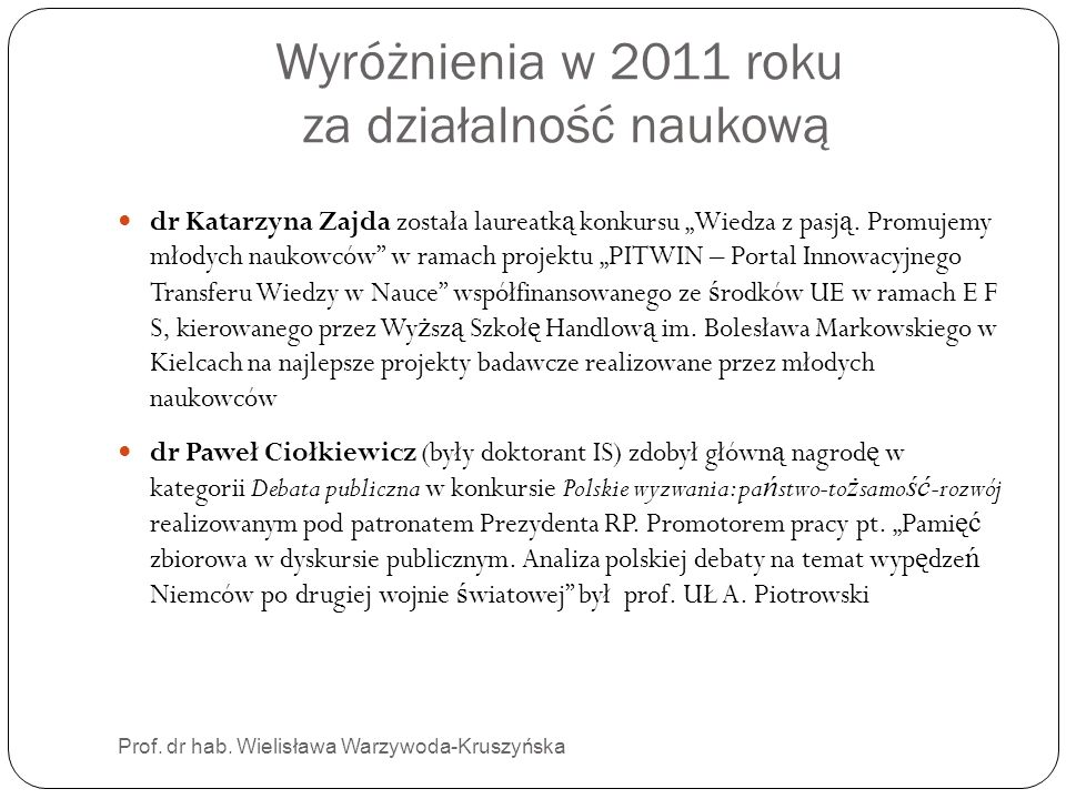 Wyróżnienia w 2011 roku za działalność naukową