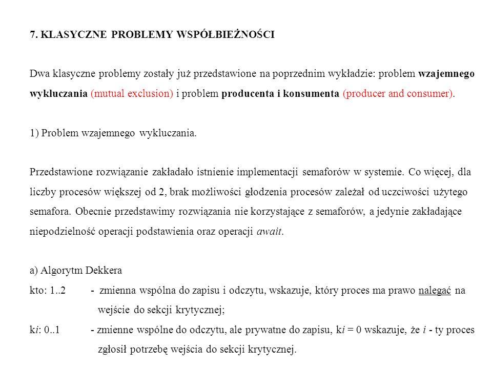 7. KLASYCZNE PROBLEMY WSPÓŁBIEŻNOŚCI